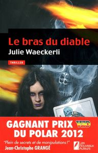 LE BRAS DU DIABLE de Julie Waeckerli
