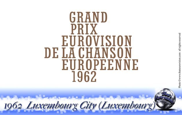 1962 - Luxembourg (Luxembourg)