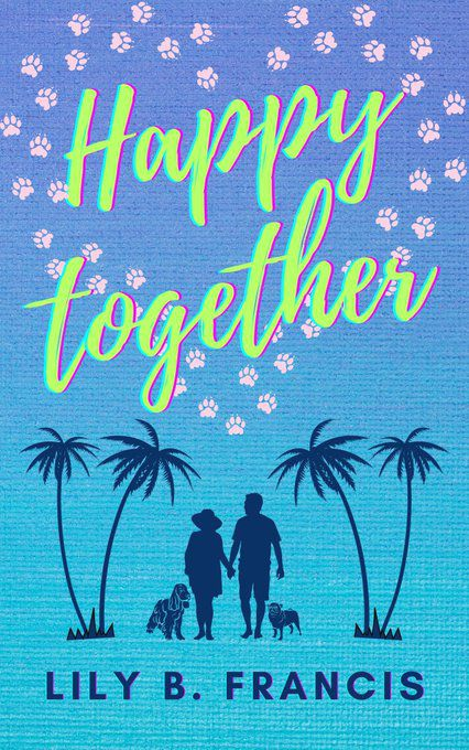 Happy together - @lilyBFrancis