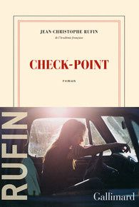 Check-point  -  Jean-Christophe Rufin