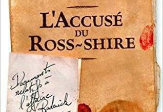 L'accusé du Ross-Shire / Graeme Macrae Burnet