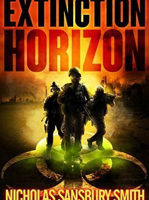 Read Extinction Horizon (The Extinction Cycle, #1) by Nicholas Sansbury Smith Book Online or Download PDF