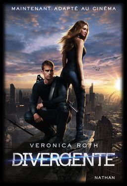 Divergente, tome 1 - Veronica Roth
