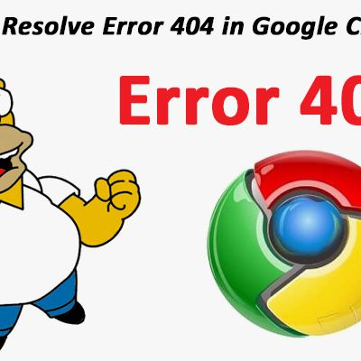 How to Resolve Error 404 in Google Chrome?