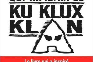 Le noir qui infiltra le Ku Klux Klan (Blackkklansman), de Ron Stallworth