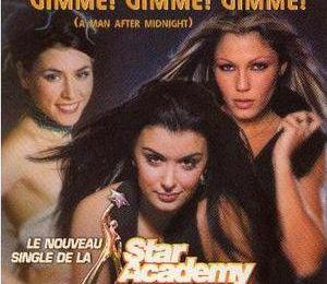 2000 : Star Academy : Gimme! Gimme! Gimme!
