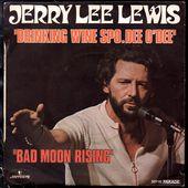 Jerry Lee Lewis - Drinking wine spo.dee o'dee - 1973 - l'oreille cassée