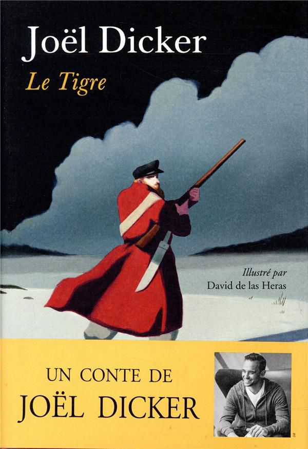 """Le tigre"" de Joël Dicker"