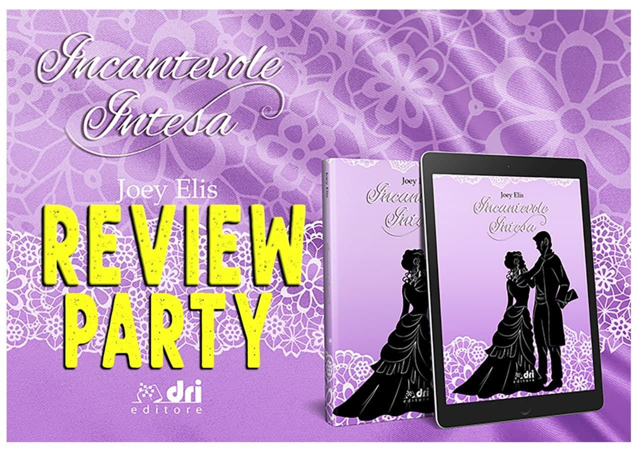 Review Party : Incantevole intesa