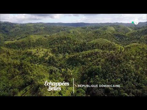 Echappées Belles en République Dominicaine