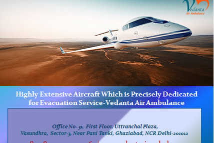 Low-Cost Budget by Vedanta Air Ambulance in Chennai with Specialized Medical Team