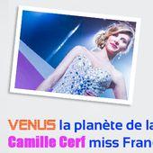 Astrologie - Vénus la planète de la beauté a élu Camille Cerf miss France 2015 - Par Yanis Astro Voyance
