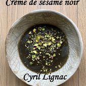 Crème au sésame noir de Cyril Lignac dans tous en cuisine - Mes Meilleures Recettes Faciles
