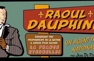 [BD] Raoul Dauphine : Un agent très... national !