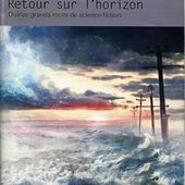 Retour sur l'Horizon (anthologie) FOLIO SF - Le blog de Michel Dubat