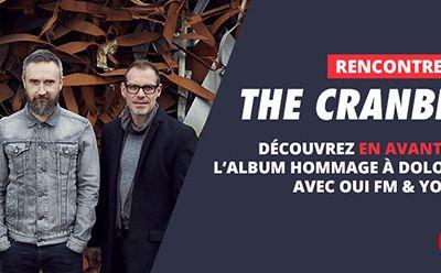 OUI FM invite ses auditeurs à la pré-écoute de l'album posthume des Cranberries