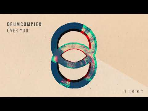 Drumcomplex - Over you