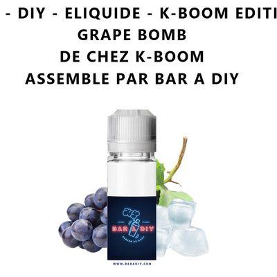 Test - Eliquide - K-Boom Edition Grape Bomb de chez K-Boom