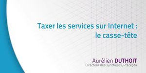 Xerfi: Comment taxer les services Internet ?