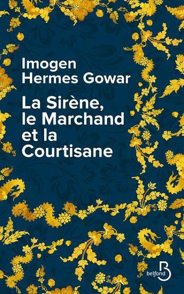 La sirène, le marchand et la courtisane d'Imogen Hermes Gowar (2021) SP