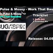 Tom Pulse & Mossy - Work That Bassline (Radio Edit)