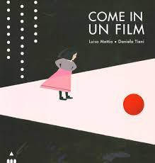 Luisa MATTIA aux éditions LAPIS: 2 - COME IN UN FILM