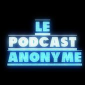 Podcast Anonyme