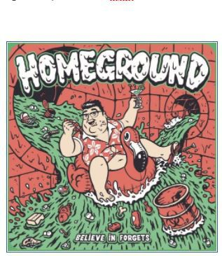 Homeground ~ Believe in Forgets