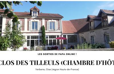 [Sortir] Chambre d'hôtes : le Clos des Tilleuls, un havre de paix au pied de la forêt de Compiègne