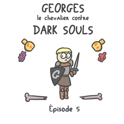 Hors-série : Dark Souls - épisode 5