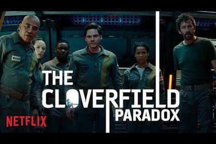 CLOVERFIELD 3 SUR NETFLIX !