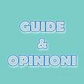 Guide & Opinioni