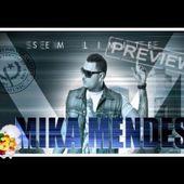 MIKA MENDES: Sem Limite (2013 Album Preview)