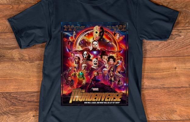 Nice The Murderverse Who Will Laugh shirt