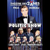 POLITIC SHOW teaser PAUL DUREAU