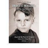 Amiante et mensonge : notre perpétuité : Journal de Paul et Virginie