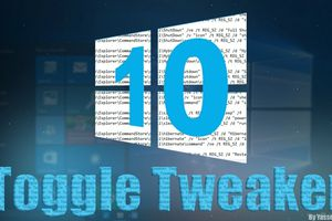 Toggle Tweaker - Outil de gestion de Windows 10