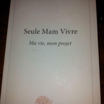 SEULE MAM VIVRE - VIVIANE OSSART