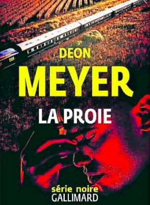 La Proie / Deon Meyer