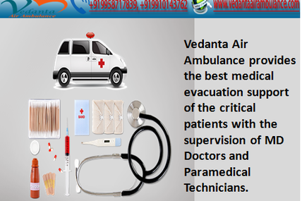 Emergency 24 Hour Charter Air Ambulance Services from Patna to Delhi by Vedanta Air Ambulance