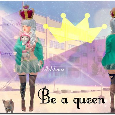 ❊ 10 -  And if you became a queen.