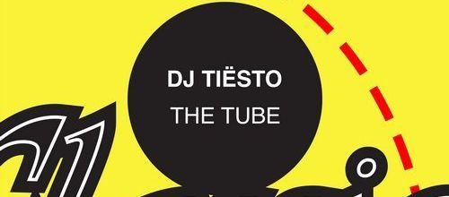 Tiësto - The Tube   New Releases