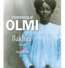 """Bakhita"", Véronique Olmi"