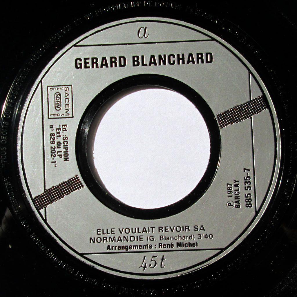 Blanchard - Elle voulait revoir sa Normandie / Des mots grossiers, des mots vulgaires - 1987