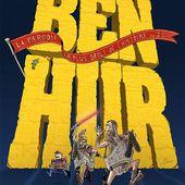 Ben-Hur La Parodie - Theatre De Dix Heures