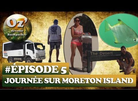 #Episode 5 - One Day on Moreton Island