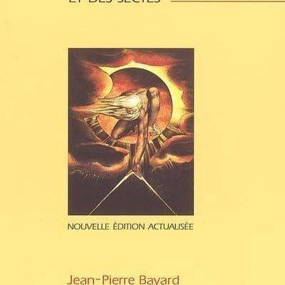 Guide des Sociétés Secrètes - Jean Pierre Bayard