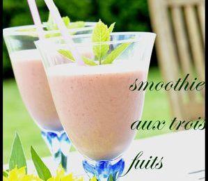 smoothies aux trois fruits