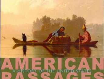 American Passages, Volume 1 : A History of the United States: To 1877 eBook free