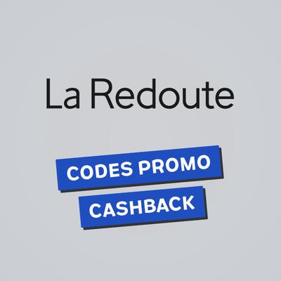 Comment avoir des codes promo et du cashback La Redoute